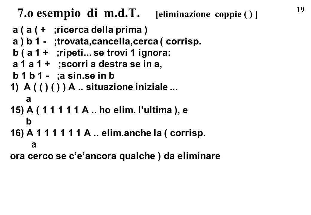 7.o esempio di m.d.T. [eliminazione coppie ( ) ]